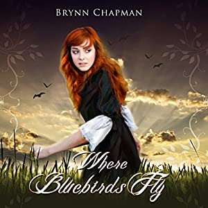 Where Bluebirds Fly: Synesthesia Shift Series, Volume 1 | [Brynn Chapman]