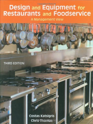 Design and Equipment for Restaurants and Foodservice: A Management View