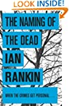 The Naming Of The Dead (Inspector Reb...