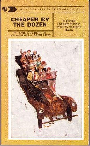 Cheaper by the Dozen by Frank B. Gilbreth Jr. and Ernestine Gilbreth Carey