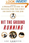 Hit the Ground Running: A Woman's Gui...