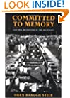 Committed to Memory: Cultural Mediations of the Holocaust