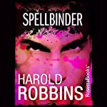 Spellbinder | Harold Robbins