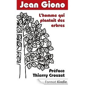 L'homme qui plantait des arbres: Pr�face Thierry Crouzet
