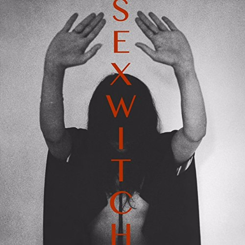 Sexwitch [12 inch Analog]
