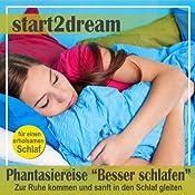 Besser Schlafen 1 (Phantasiereise): Zur Ruhe kommen und sanft in den Schlaf gleiten | Nils Klippstein, Frank Hoese