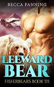 Leeward Bear (BBW Shifter Romance) (Fisherbears Book 3)