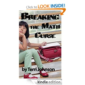 Breaking the Math Curse - Finding Delight in Numbers (Homeschooling ABCs)