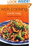 Wok Cooking Made Easy: Delicious Meal...