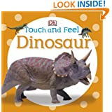 Touch and Feel: Dinosaur (Touch & Feel)