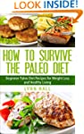 How To Survive The Paleo Diet: Beginn...