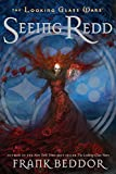 Seeing Redd: The Looking Glass Wars, Book Two (0142412090) by Beddor, Frank