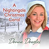A Nightingale Christmas Carol: Nightingale Girls, Book 8 | Donna Douglas