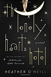 Book Cover: The Lonely Hearts Hotel: A Novel