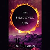 The Shadowed Sun: Dreamblood, Book 2 | [N. K. Jemisin]