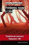 Printemps rouge à Lille par Estelle et Richard Brichet