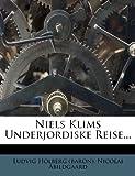 img - for Niels Klims Underjordiske Reise... (Danish Edition) book / textbook / text book