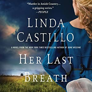 Her Last Breath: A Thriller | [Linda Castillo]