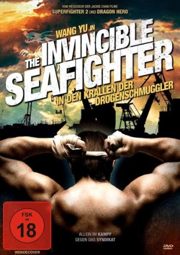 The Invincible Seafighter - In den Krallen der Drogenschmuggler - Uncut