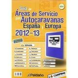 Guía De Áreas De Servicio Para Autocaravanas, España Y Europa (2012-2013)