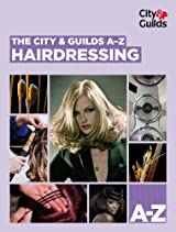 The City & Guilds A-Z: Hairdressing