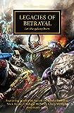 Legacies of Betrayal (The Horus Heresy, Band 31)