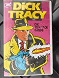 Dick Tracy - Die Tick Tack Bande