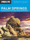 Moon Spotlight Palm Springs: Including Joshua Tree & Death Valley National Parks
