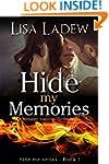 Hide My Memories: A Romantic Suspense...