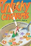 Unlucky Charms (Cold Cereal Saga)