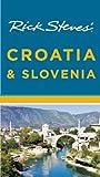 Rick Steves' Croatia & Slovenia