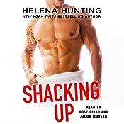 Shacking Up | [Helena Hunting]