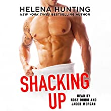 Shacking Up Audiobook by Helena Hunting Narrated by Jacob Morgan, Rose Dioro