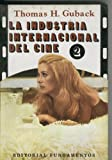 img - for La industria internacional del cine volumen II book / textbook / text book