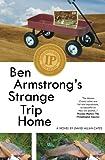 Ben Armstrongs Strange Trip Home