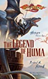 The Legend of Huma: Heroes, Book 1 (Dragonlance: Heroes)