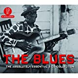 The Blues: The Absolutely Essential 3CD Collection Various Artists