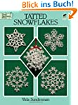 Tatted Snowflakes (Dover Needlework)