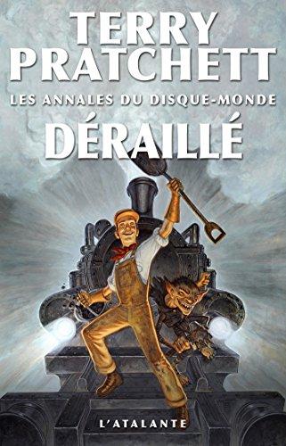 Déraillé: Les Annales du Disque-monde, T40 gratuit
