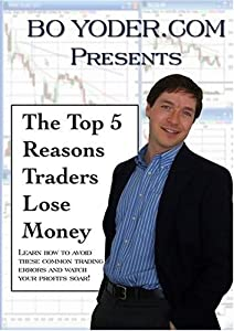 The Top 5 Reasons Traders Lose Money