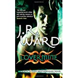 "Lover Mine (Black Dagger Brotherhood Series)von ""J R Ward"""