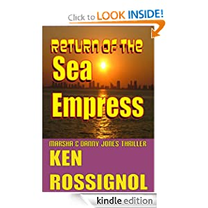 Return of The Sea Empress (Marsha & Danny Jones Thriller)
