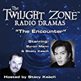 img - for The Encounter: The Twilight Zone Radio Dramas book / textbook / text book