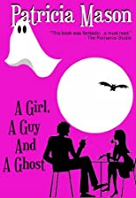 A Girl, A Guy, and A Ghost