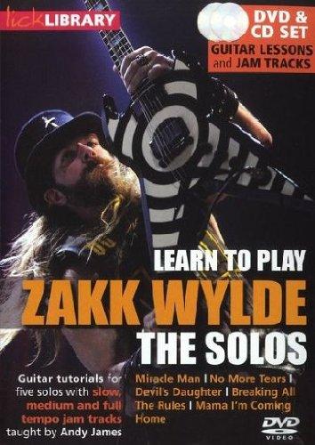 Lick Library: Learn To Play Zakk Wylde - The Solos [Edizione: Regno Unito]