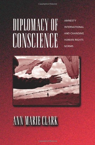 Diplomacy of Conscience: Amnesty International and...