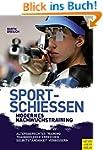 Sportschießen - Modernes Nachwuchstra...