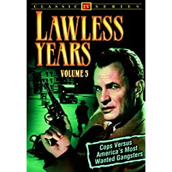 Lawless Years, Volume 5
