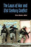 The Laws of War and 21st Century Conflict