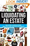 Liquidating an Estate: How to Sell a...